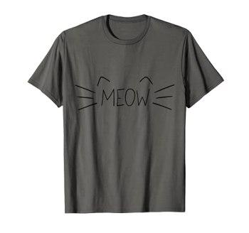 Miau Meow Chat pour les amoureux des chats et les répulsifs T-Shirt