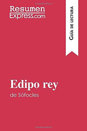 Edipo rey de Sófocles (Guía de lectura): Resumen y análisis completo