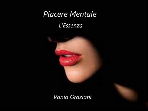 Placer Mental 3 – La Esencia de Vania Graziani