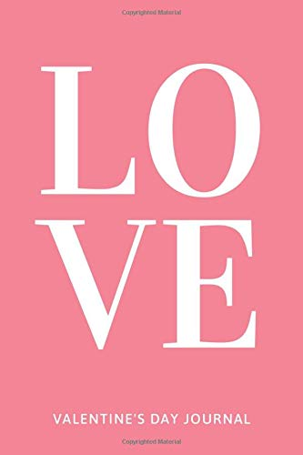 LOVE : Cute Things To Get Your Boyfriend For Valentines Day, Romantic Gifts For Him and Her, Funny Valentine Gifts For Him Romantic,Valentine's Day ... Gift, 120 Pages , 6X9, Soft Cover, Matte Fish