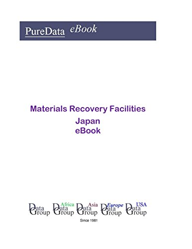 Materials Recovery Facilities in Japan: Product Revenues (English Edition)