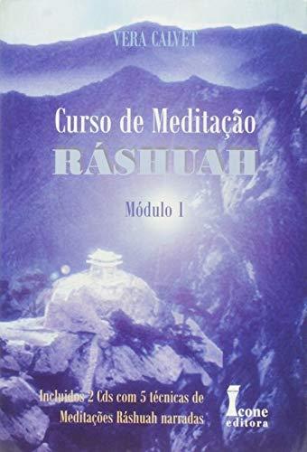 Curso De Meditação Ráshuah - Módulo I