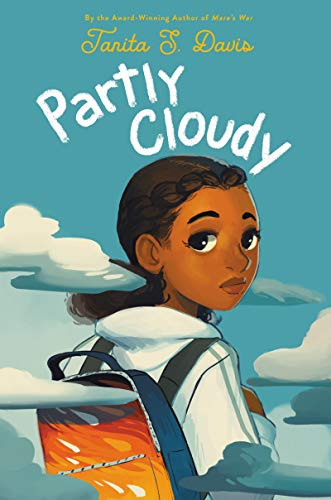 Partly Cloudy by [Tanita S. Davis]