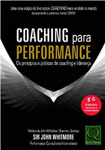 Coaching For Performance Coaching and Leadership Principles and Practices 5th Edition