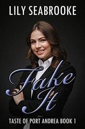 Fake It by [Lily Seabrooke]