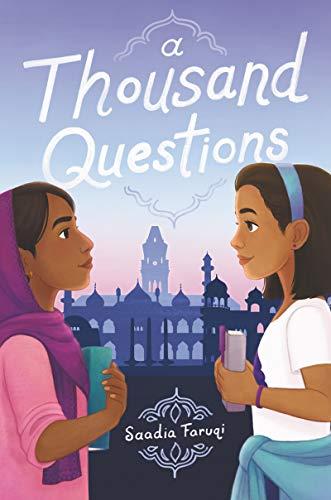 A Thousand Questions by [Saadia Faruqi]