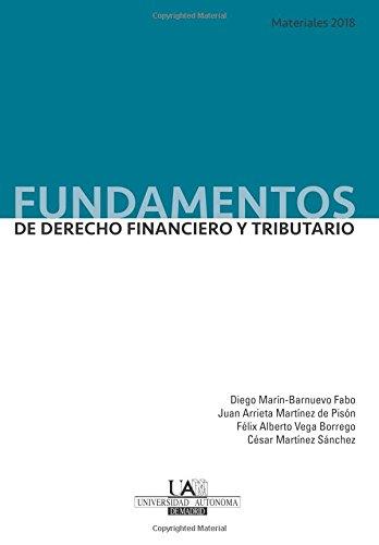 Fundamentos de Derecho Financiero y Tributario. Materiales 2018