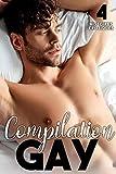 Compilation GAY: 4 romans Porno entre Hommes