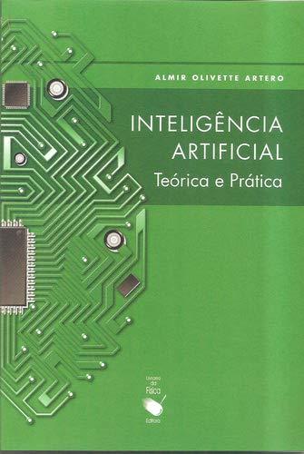 Inteligência Artificial. Teórica e Prática