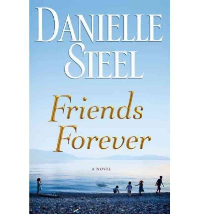 Friends Forever (Limited Edition): A Novel