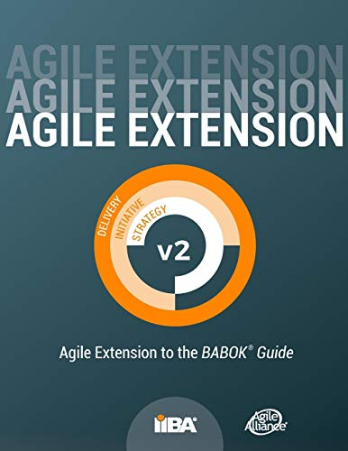 Agile Extension to the BABOK(R) Guide: Version 2