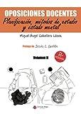 Oposiciones docentes. Volumen II. Planificación, métodos de estudio y estado mental