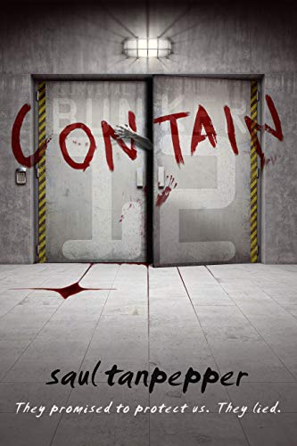 Contain: The Post-Apocalyptic Survival Thriller (BUNKER 12 Book 1) Kindle Edition
