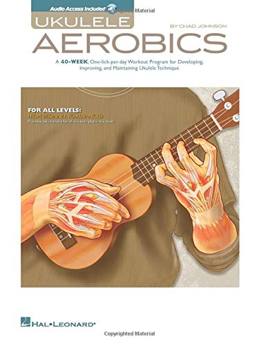 Ukulele Aerobics: For All Levels: From Beginner to Advanced [With CD (Audio)]