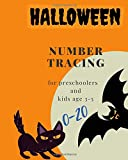 Halloween , 0-20 Number tracing  for Preschoolers and kids Ages 3-5: Book for kindergarten.100 pages , size 8X10  inches . Tracing  game and coloring ... in Halloween theme work book. cats and bats
