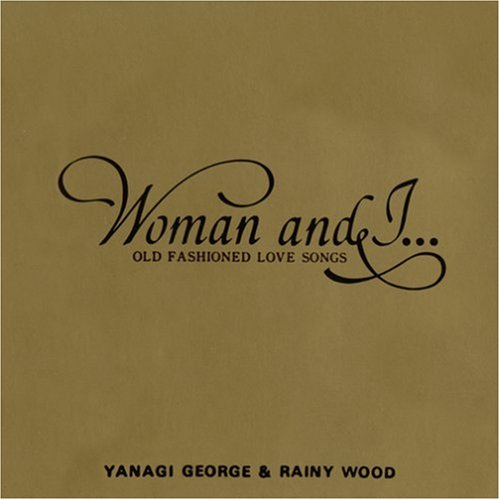 Woman and I...OLD FASHIONED LOVE SONGS(紙ジャケット仕様)
