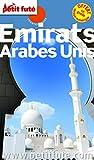Guide Emirats Arabes Unis 2016 Petit Futé