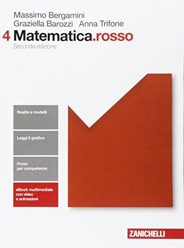 Matematica.rosso. Per le Scuole superiori. Con Contenuto digitale (fornito elettronicamente) (Vol. 4)