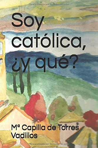 Soy católica, ¿y qué?