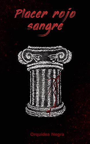 Placer rojo sangre (Barcrane 2) de Orquídea Negra