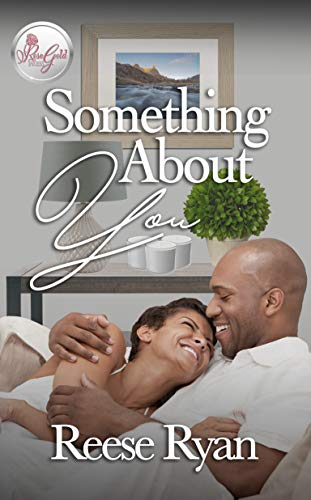 Something About You by [Reese Ryan]