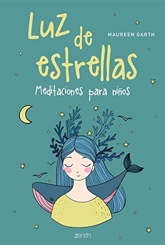 Luz de estrellas: Meditaciones para niños (Superfamilias)