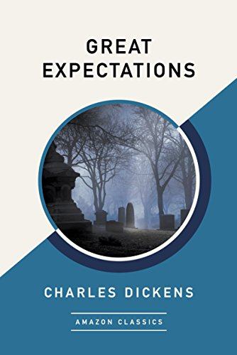 Great Expectations (AmazonClassics Edition) (English Edition)