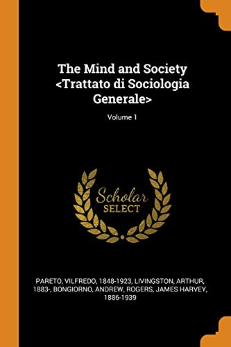 The Mind and Society; Volume 1