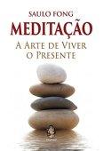Meditación: el arte de vivir en el presente