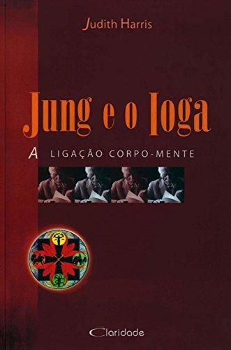 Jung y Yoga. La conexión cuerpo-mente