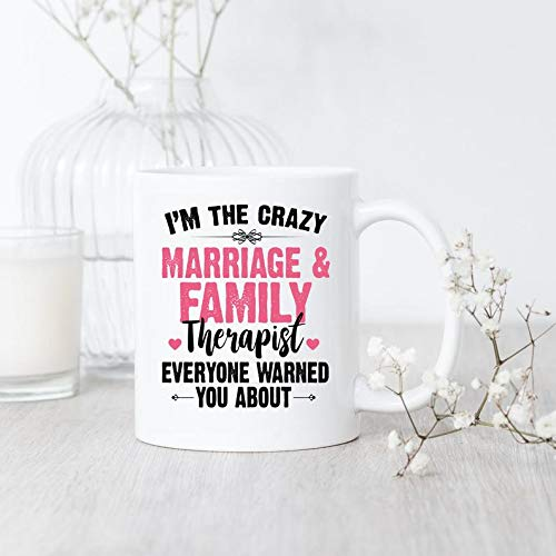 I39m The Crazy Marriage And Family Therapist Mug MFT...