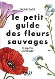 Le petit guide des fleurs sauvages
