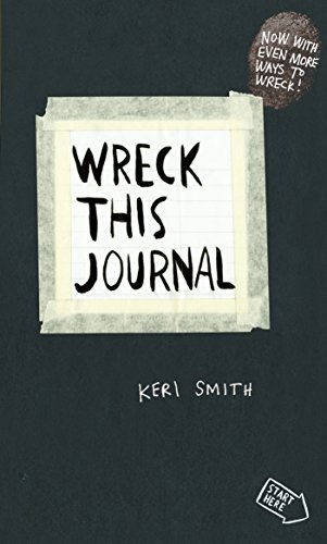 Wreck This Journal: To Create is to Destroy, Now With Even More Ways to Wreck! [Lingua Inglese]