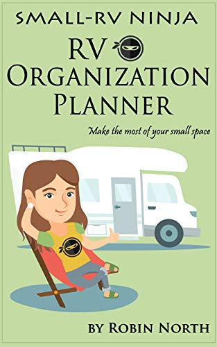 Small-RV Ninja RV Organization Planner: Make the most your your...