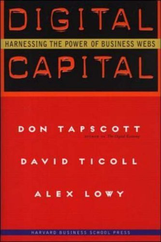 Digital Capital - Harnessing The Power of Business Webs