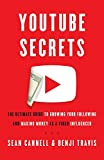 YouTube Secrets: The Ultimate Guide to Growing Your Following and Making Money as a Video Influencer (Paperback)