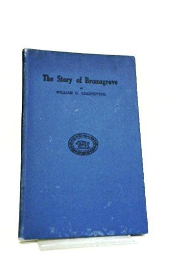 The Story of Bromsgrove