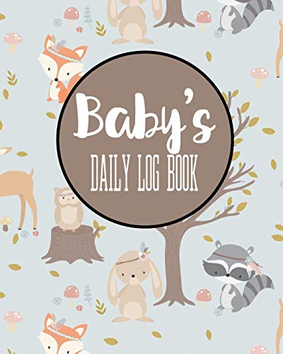 Baby's Daily Log Book: Record Sleep, Feed, Diapers,...