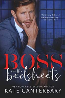 Boss in the Bedsheets by [Kate Canterbary]