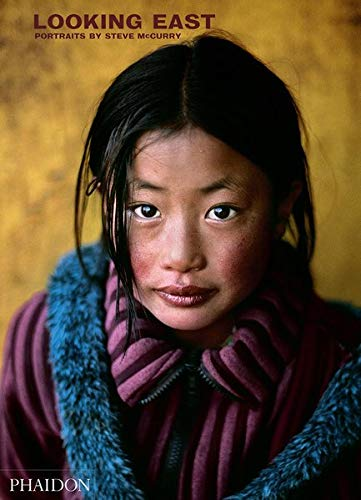 Looking east: portraits by Steve Mccurry. Ediz. illustrata [Lingua inglese]