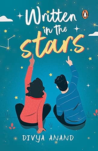 Written in the Stars by [Divya Anand]