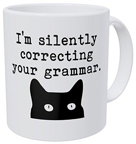 Wampumtuk Cat I'm Silently Correcting Your Grammar Teacher...