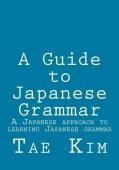 Una guía de gramática japonesa: un enfoque japonés para aprender la gramática japonesa (edición en inglés)