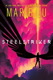Steelstriker (Skyhunter Duology Book 2) by [Marie Lu]