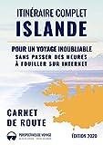 Itinéraire complet en Islande (guide de voyage): Pour un voyage...