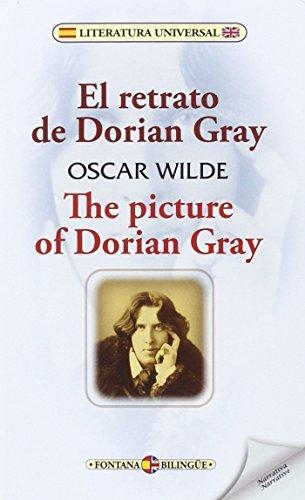 El retrato de Dorian Gray / The picture of Dorian Gray (Fontana Bilingüe)
