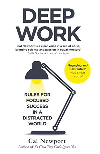 Deep Work: Rules for Focused Success in a Distracted World eBook: Newport,  Cal: Amazon.co.uk: Kindle Store