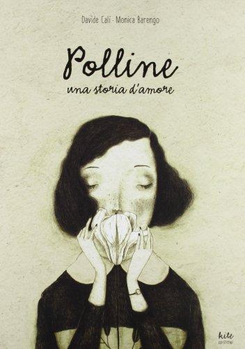 Polline. Una storia d'amore