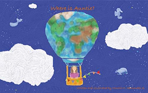 Where is Auntie?: Sri Lanka - English (English Edition) von [Monica Hernandez, Bilen Haile, Jorge Hernandez]