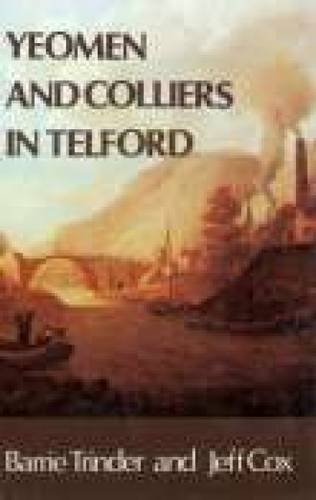 Yeoman & Colliers in Telford: Probate Inventories for Wellington, Wrockwardine, Lilleshall and Dawley